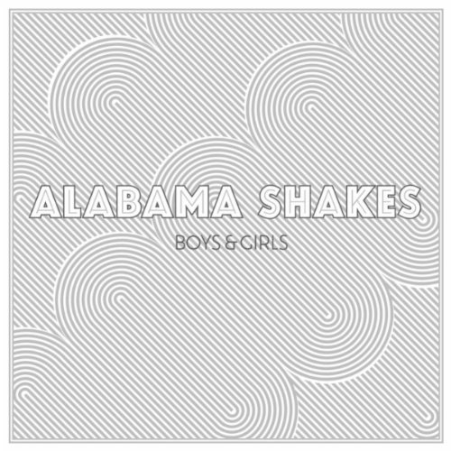 Alabama Shakes Boys and Girls album art.